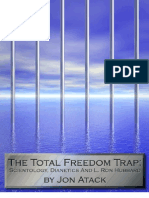 Total Freedom Trap