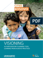 Better Cities for Kosovo. Visioning as Participatory Planning Tool. Learning from Kosovo Practices.
