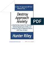 Destroy-Approach-Anxiety-System