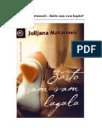 Julijana Matanović - Zašto sam vam lagala