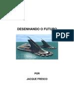Designing  the Future Ebook. Jaque Fresco .Portuguese