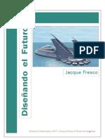 Designing  the Future Ebook. Jaque Fresco  . Spanish