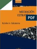 Mediacion Estrategica. Ruben Calcaterra