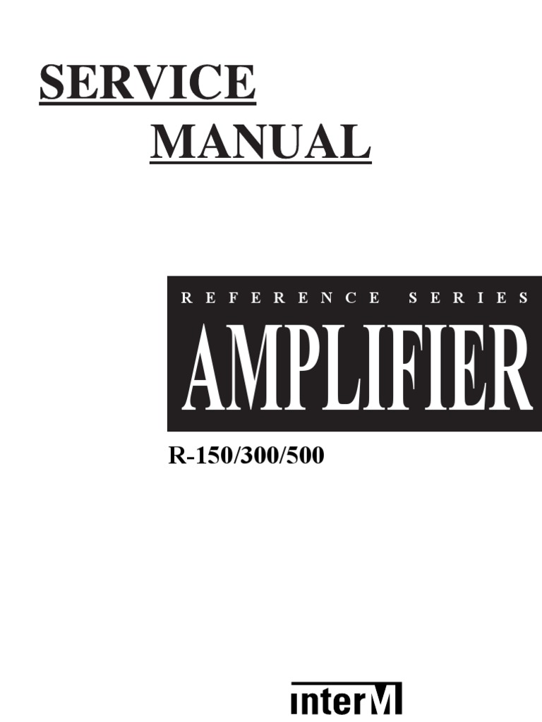 Inter m r150 r300 r500 Power Amplifier Service Manual