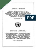Protocolo adicional que modifica ciertas disposiciones del Acuerdo relativo a la aplicación provisional de los proyectos de convenciones aduaneras internacionales sobre turismo, sobre vehículos comerciales de carretera y sobre el transporte internacional de mercaderías por carretera. Ginebra, 28 de noviembre de 1952