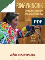 Wiñay Rimayninchik. Comunicación y Agenda Indígena