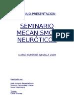 MECANIMOS NEUROTICOS GESTALT  PSICOTERAPIA