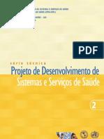 Projeto de desenvolvimento de serviços de saude - 2