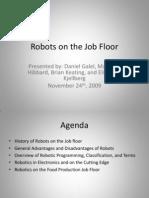 Robots on the Job Floor