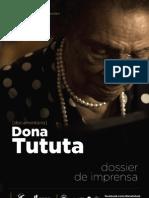 Dona Tututa Dossier Imprensa_web