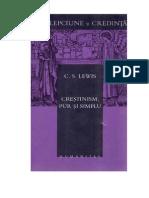 C S LEWIS Crestinismul Redus La Esente
