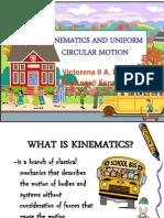 Kinematics and Circular Motion