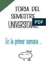 Historia Del Semestre Universitario