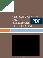 estrutura das telecomunicações