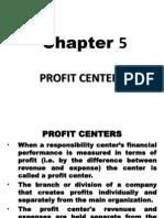Chp 5 Profit Centers