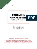 3 - Frida e il Confessore - Stabiliamo chi comanda