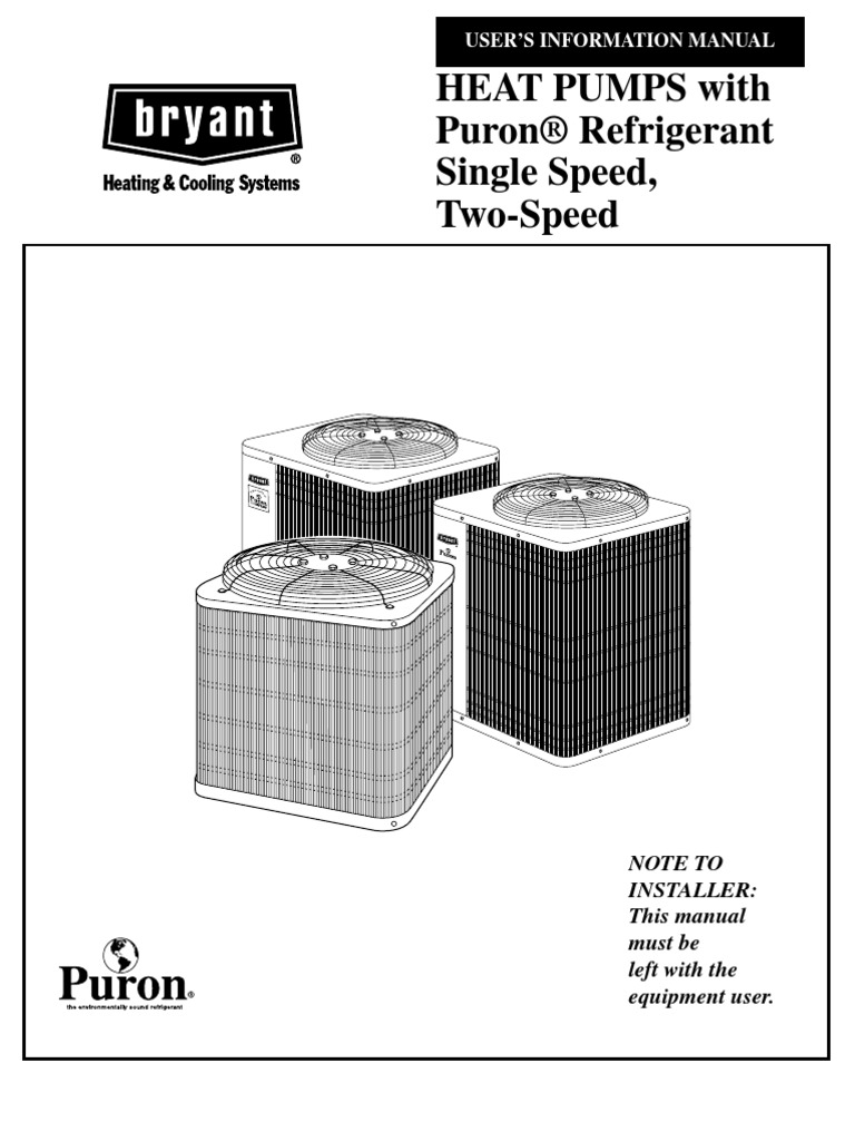 Heat Pumps With Puron® Refrigerant Single Speed, Two-Speed