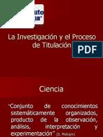 La investigacion y el proceso de titulacion