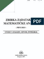 1 Zbirka Zadataka Iz Matematicke Analize 1 - Uvod u Analizu,Izvod,Integral - Ljasko,Boljarcuk,Gaj,Golovac - Beograd 2007. God.