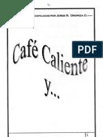 Café Caliente y ... Jorge Oropeza Orellana