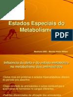 Estados Especiais do Metabolismo