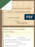 2.1.3 RXNS IRREVERSIBLES DE 3º Y nº ORDEN