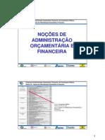 Noções de Administração Orçamentária e Financeira