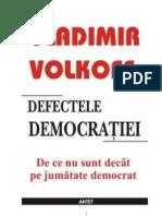 Vladimir Volkoff Defectele Democratiei
