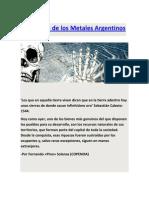 El Despojo de los Metales Argentinos