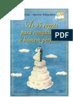 35 Regras para Conquistar o Homem Perfeito