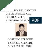 Historia Del Canton Chiquix Nahuala Solola