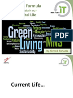 Green Formula to Sustain our Digital Life