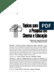 tópicos para pensar a pesquisa em educação e cinema