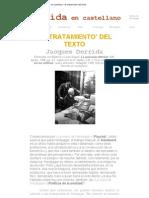 Derrida en Castellano - El 'Tratamiento' Del Texto