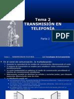 Transmisión en telefonía 2ª Parte