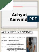 ACHYUT KANVINDE PPT