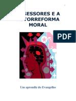 Obsessores e a Autorreforma Mora