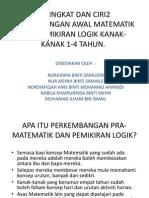 PERINGKAT DAN CIRI2 PERKEMBANGAN AWAL MATEMATIK DAN PEMIKIRAN.pptx
