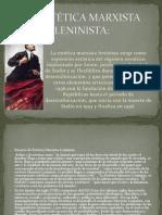 LA ESTÉTICA MARXISTA LENINISTA