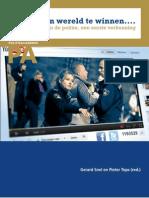 Rapport Een Wereld Te Winnen Sociale Media en de Politie, Een Eerste Verkenning
