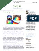 """[Blog do Ciro] ®_ Aliança """"glospel"""" está cada vez mais colorida"""
