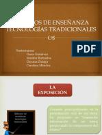 MÉTODOS DE ENSEÑANZA TECNOLOGÍAS TRADICIONALES