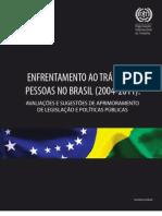 Enfrentamento ao Tráfico de Pessoas no Brasil 2004-2011