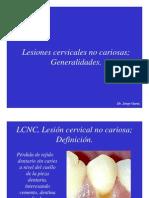 Lesiones Cervicales No Cariosas