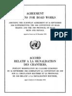 Acuerdo sobre señales para trabajos camineros, por el que se modifica el Acuerdo europeo del 16 de septiembre de 1950 que suplementa el Convenio de 1949 sobre tráfico por carretera y el Protocolo de 1949 sobre signos y señales camineros. Ginebra, 16 de diciembre de 1955