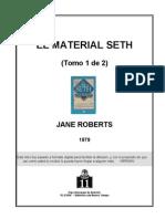 EL MATERIAL SETH  TOMOS 1 Y 2