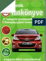 Autóvezetők KRESZ tankönyve