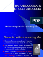 7. Optimizarea Radioprotectiei in Mamografie