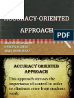 Accuracy Oriented Approach