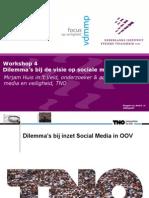 Workshop 4 Dilemma's Bij de Visie Op Sociale Media en OOV